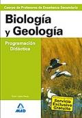 Biología y Geología. Programación Didáctica. Cuerpo de Profesores de Enseñanza Secundaria.