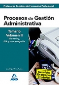 Procesos de Gestión Administrativa. Temario. Volumen II. Marketing, IVA y mecanografía. Cuerpo de Profesores Técnicos de Formación Profesional.