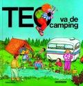 Teo va de camping. Teo descubre el mundo
