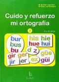 Cuido y refuerzo mi ortografía 2 (8 a 10 años)