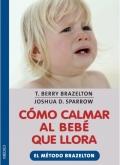 Cómo calmar al bebe que llora