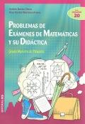 Problemas de exámenes de matemáticas y su didáctica. Grado maestro de primaria.