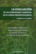 La evaluación de las alteraciones cognitivas en la clínica neuropsicológica. II. Niños de 6 a 16 años.