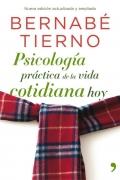 Psicología práctica de la vida cotidiana hoy.