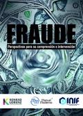Fraude. Perspectivas para su comprensión e intervención