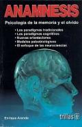 Anamnesis. Psicología de la memoria y el olvido.