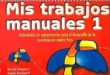 Mis trabajos manuales 1 actividades en competencias para - Trabajos manuales para adultos ...