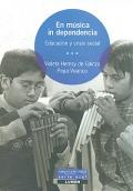 En música in dependencia. Educación y crisis social.