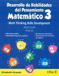 Desarrollo de habilidades del pensamiento matemático 3 Preescolar. Math Thinking Skills Development Preschool