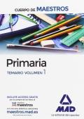 Primaria. Temario volumen 1. Cuerpo de maestros.