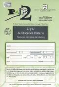 PAIB 2. Prueba de Aspectos Instrumentales Básicos en lenguaje y matemáticas. 3º y 4º curso de Educación Primaria. Cuaderno de trabajo.