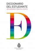 Diccionario del estudiante. Secundaria y bachillerato. Real Academia Española.