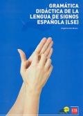 Gramática didáctica de la lengua de signos española ( LSE ) (con DVD)