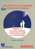 Las estrellas fugaces no conceden deseos. Programa de prevención, evaluación e intervención por duelo en el contexto escolar. ( Incluye CD )