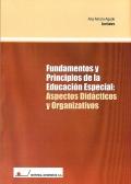 Fundamentos y principios de la educación especial: aspectos didácticos y organizativos.