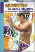 Actividades acuáticas infantiles. Del descubrimiento a las primeras brazadas.