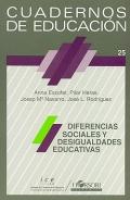 Diferencias sociales y desigualdades educativas. Cuadernos de educación 25.