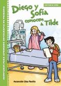 Diego y Sofía conocen a tilde. Aventuras para aprender ortografía en primaria