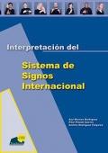 Interpretación del sistema de signos internacional.(con DVD)