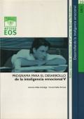 Inteligencia emocional V. Programa para el desarrollo de la inteligencia emocional V. Desarrollando la inteligencia emocional.
