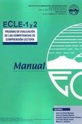 ECLE. Pruebas de Evaluación de las Competencias de la Comprensión Lectora (Juego completo de los tres niveles)