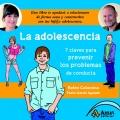 La adolescencia. Siete claves para prevenir los problemas de conducta