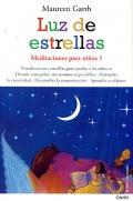 Luz de estrellas. Meditaciones para niños 1