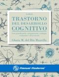Trastorno del desarrollo cognitivo. Conceptualización, categorización, etiología, evaluación e intervención
