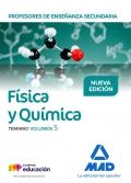Física y Química. Temario. Volumen 5. Cuerpo de Profesores de Enseñanza Secundaria.