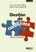 Gestión de conflictos Teoría y práctica