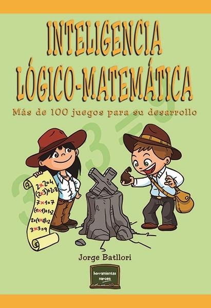 Portada libro Inteligencia lógico-matemática. Más de 100 juegos para su desarrollo