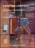 Expresión corporal. Fundamentos motrices