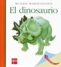 El dinosaurio. Mundo maravilloso.