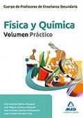 Física y Química. Volumen Práctico. Profesores de Enseñanza Secundaria.