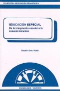 Educación especial: de la integración escolar a la escuela inclusiva
