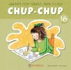 Chup-Chup 16. Leemos con Teresa, Pepe y Lola
