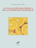 La evaluación diagnóstica de las competencias básicas.