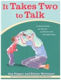 It Takes Two to Talk. A Practical guide for parents of children with language delay