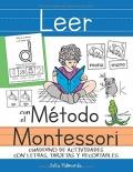 Leer con el Método Montessori. Cuaderno de actividades con letras, tarjetas y recortables