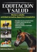 Equitación y salud. Montar a caballo: actividad creativa, deportiva y terapéutica.