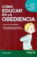 Como educar en la obediencia. ¡La guía que todos los padres esperaban!