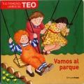 Tus primeros libros de TEO. Vamos al parque