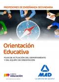 Orientación Educativa. Plan de Actuación del Departamento y del Equipo de Orientación. Cuerpo de Profesores de Enseñanza Secundaria.