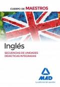 Inglés. Secuencia de unidades didácticas integradas. Cuerpo de Maestro.