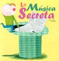 La música secreta (Con CD)