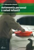 Autonomía personal y salud infantil. Servicios socioculturales y a la comunidad. CFGS. Educación infantil