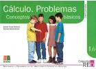 Cálculo. Problemas. Conceptos básicos. Refuerzo y desarrollo de habilidades mentales básicas. 1.6. Renovado
