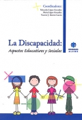 La discapacidad: Aspectos educativos y sociales.