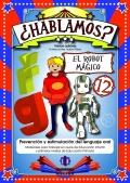 ¿Hablamos? El robot mágico ( / ř / y / g / ) - 12.