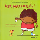 ¡ Quiero la raíz !. Proyecto Noria Infantil - Serie Sin Nombre.